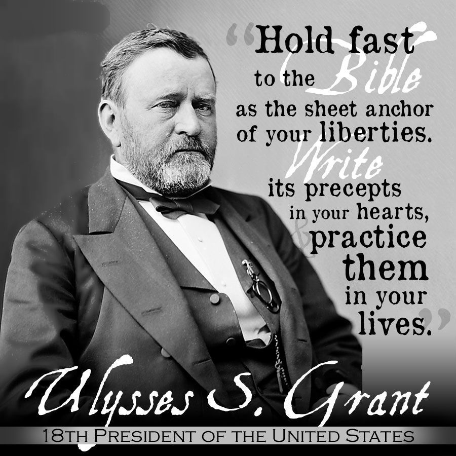 Ulysses S Grant Quotes | Ulysses S Grant 18th President Of The United States Men For God