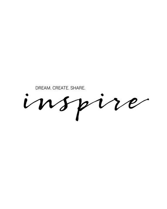 Dream Create Share Inspire, Printable Wall Art, Inspire Quote, Typography Poster, Motivational, Inspirational, Clean, Minimalist, Elegant