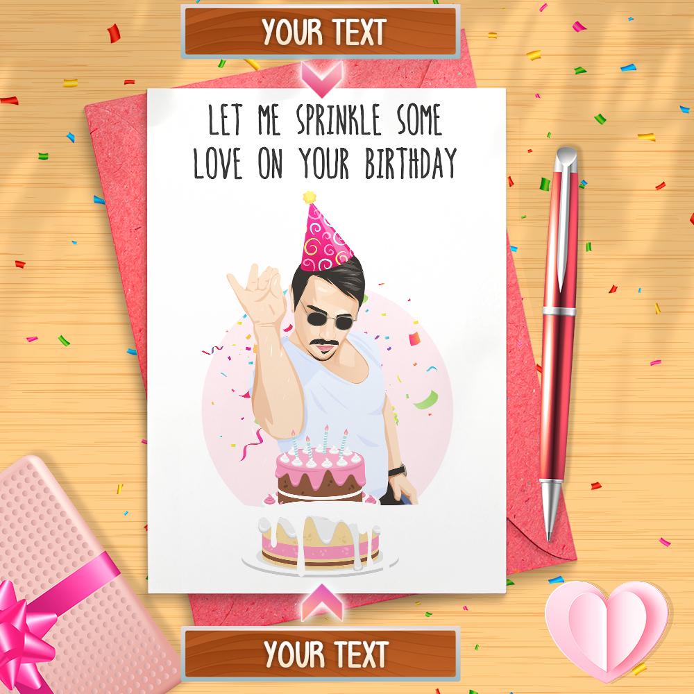 Funny Salt Bae Birthday Card Nusr Et Meme Salt Bae Etsy Birthday Cards Happy Birthday Cards Happy Birthday Sis