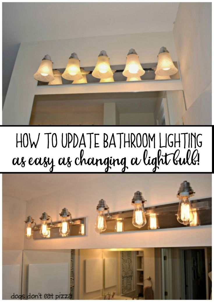 How To Update Bathroom Lighting As Easy Changing A Light Bulb From Dogsdonteatpizza Com
