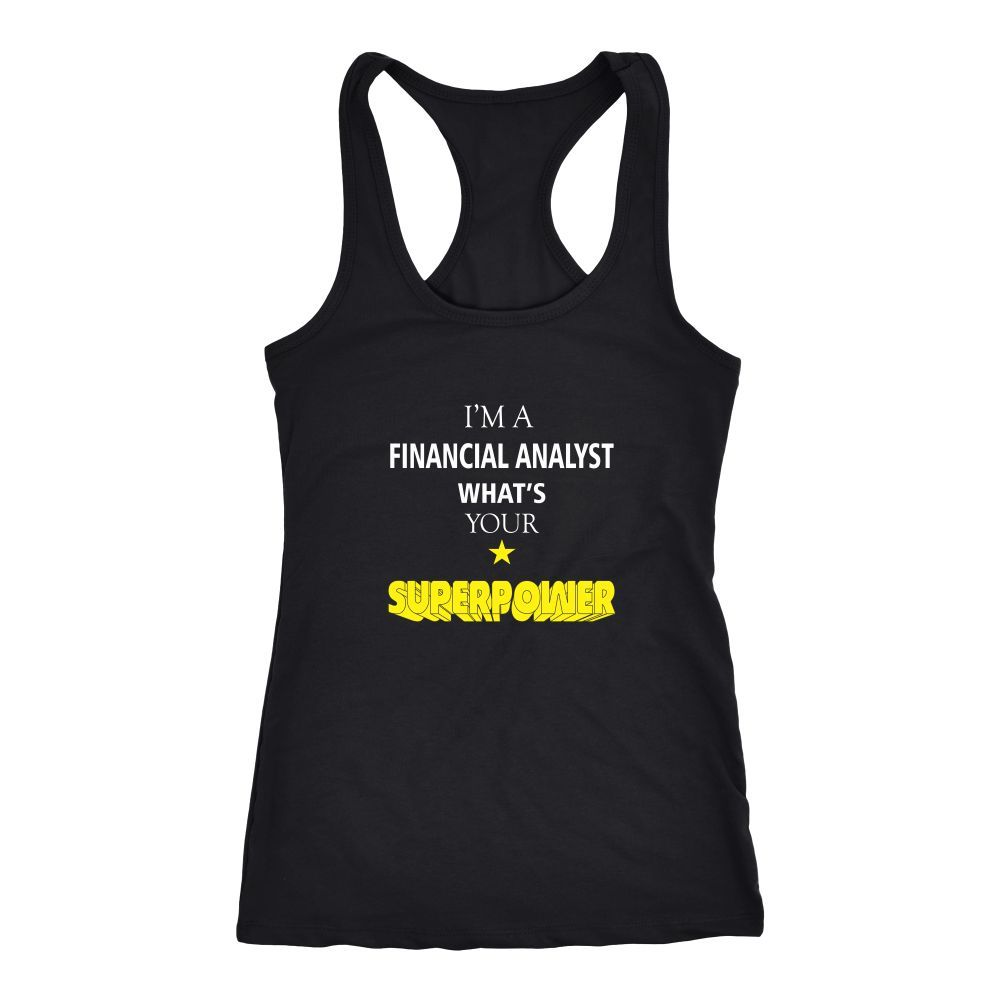 Financial Analyst T-shirt, hoodie and tank top. Financial Analyst funny gift idea.