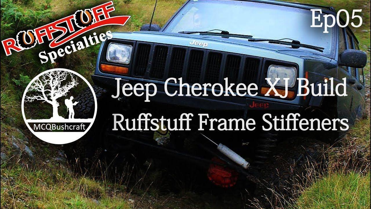 Jeep Xj Overland Build Ep05 Ruffstuff Frame Stiffeners Install