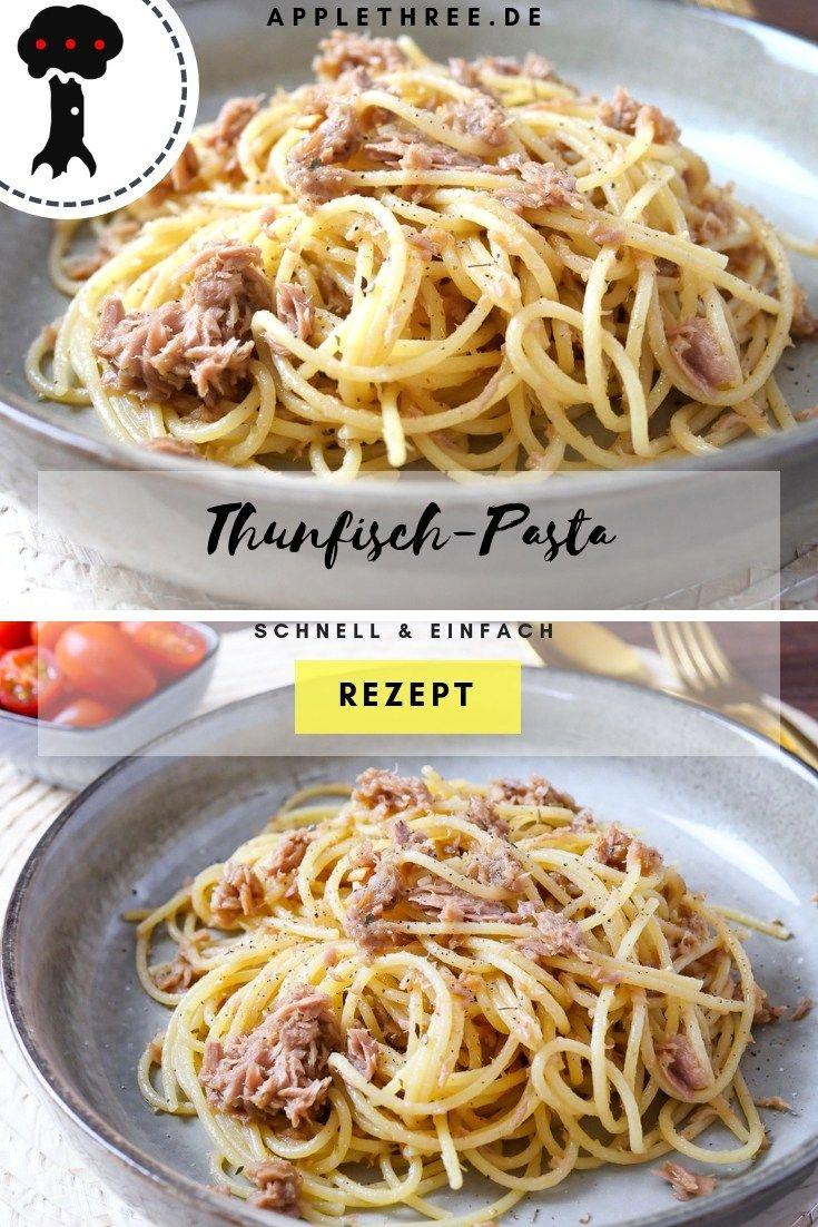 Thunfisch Pasta Rezept - Applethree - Food | Travel | Life