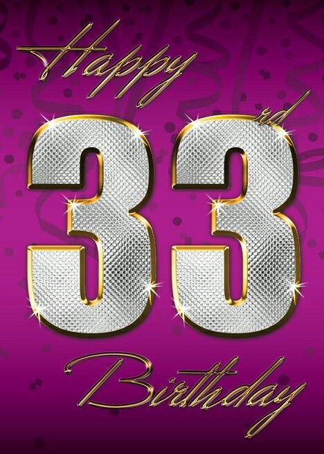 e5d295bef ♡☆ Happy Birthday! ☆♡   Birthday   33rd birthday, Birthday ...