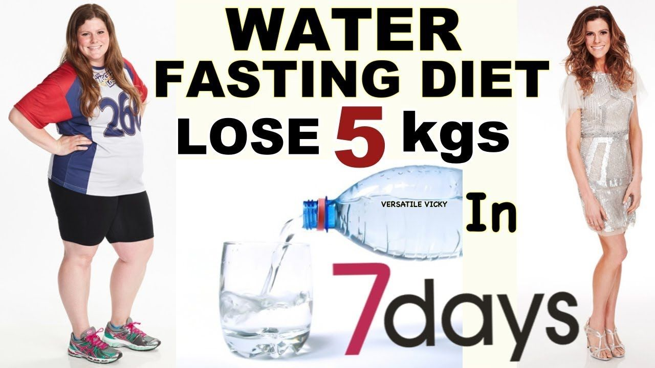 7 Day Water Fast Water Fast To Lose 5 Kgs In 7 Days With Images