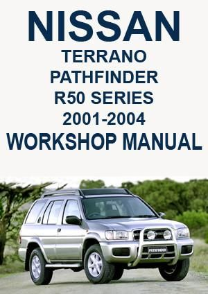 nissan terrano pathfinder r50 series 2001 2004 workshop manual rh pinterest com 2017 Nissan Pathfinder Nissan Armada