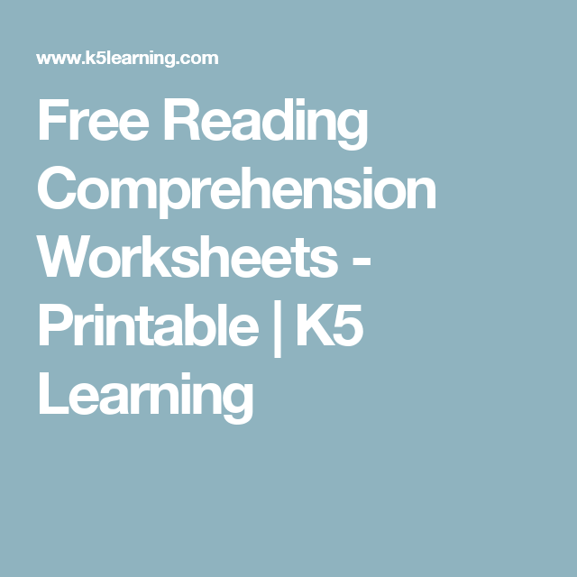 Free Reading Comprehension Worksheets - Printable | K5 Learning ...