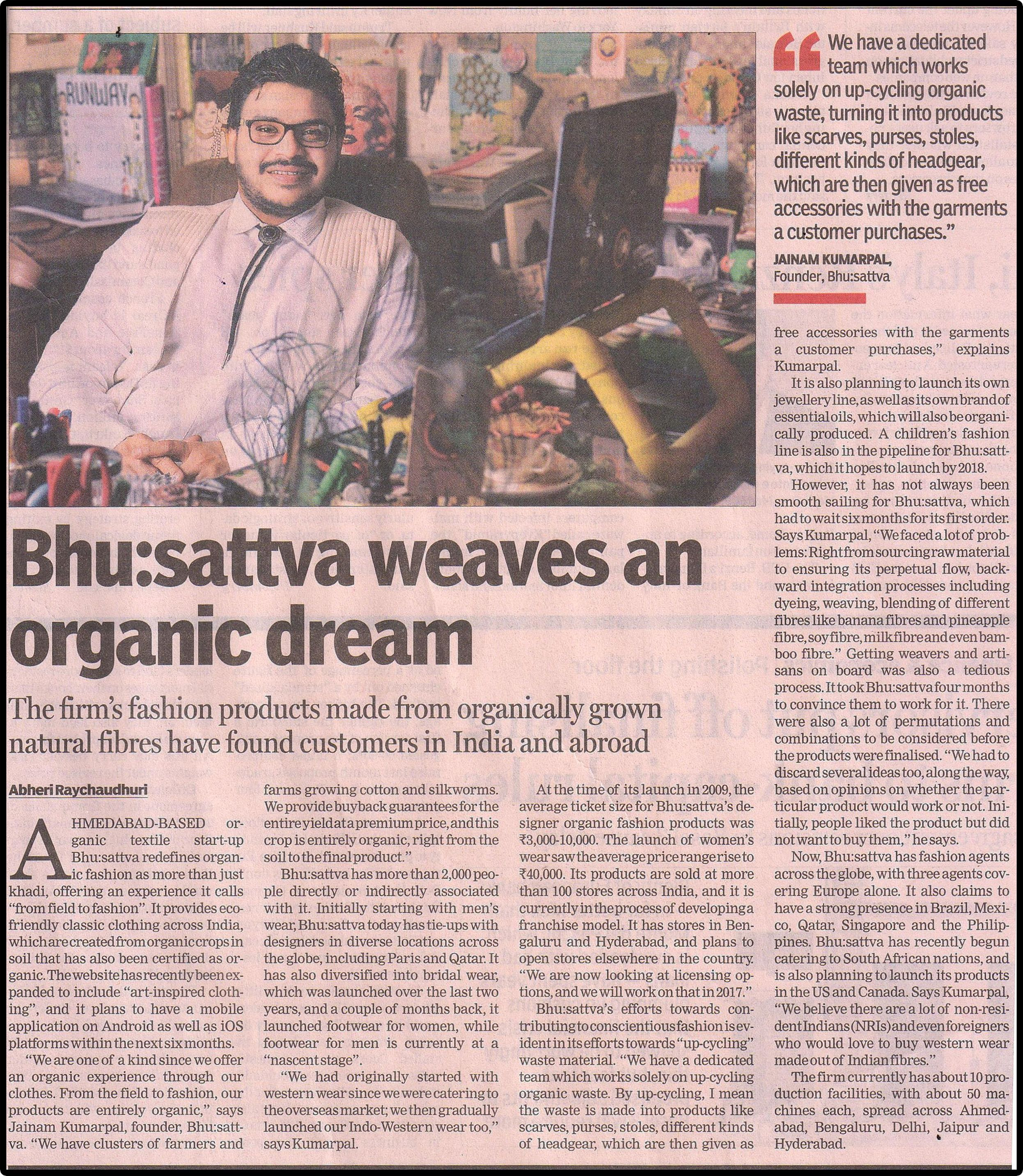 Discussing New Ventures and Ideologies to promote Sustainable Development in Fashion. Financial Express, Jan 11, 2017.  #Bhusattva #Organic #Pret #Couture #MediaFeature #FinancialExpress #HandEmbroidered #SkinFriendly #BreatheEasy #ReflectOrganic #RevealYourself #iWearBhusattva #BelieveWhatYouWear #TrustNature #MysticalNature #CloseToNature #OrganicIdeology #OrganicCollection #NaturalDyes #EcoFashion #OrganicFashion #SustainableFashion #GoOrganic #WearOrganic #DesignerLabel