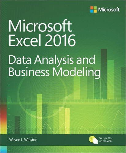 Microsoft Excel Data Analysis and Business Modeling (5th Edition