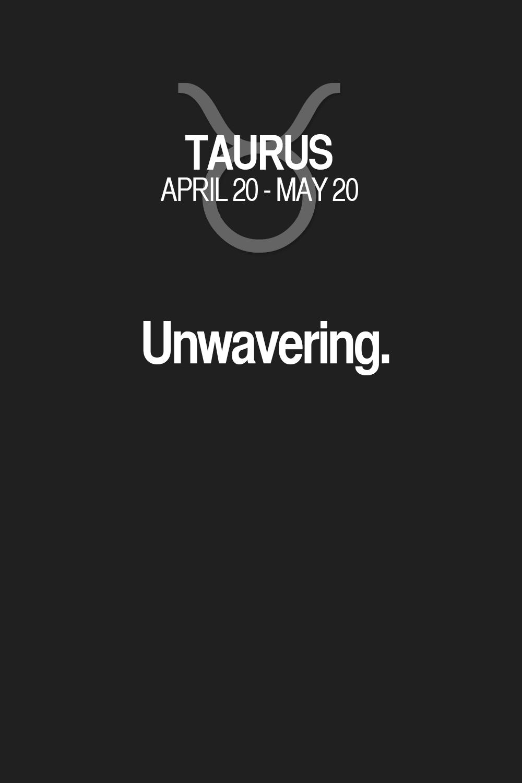 unwavering taurus taurus quotes taurus zodiac signs taurus rh pinterest com