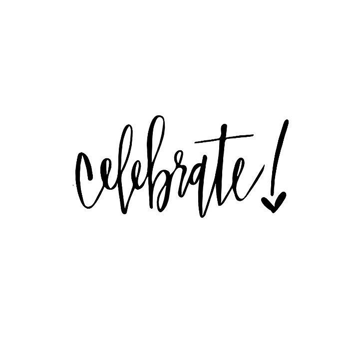 Lots of celebrations this weekend  But first let's celebrate the fact that it's finally FRI-YAY!