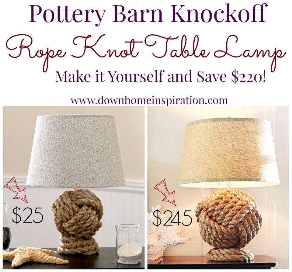 Pottery Barn Knockoff Rope Knot Lamp Pottery barn living