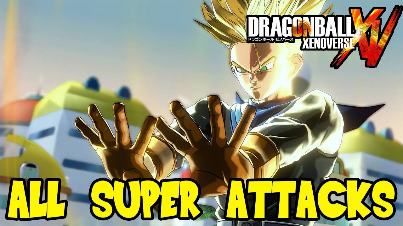 Dragon Ball Xenoverse All Custom Character Super Attacks Spirit