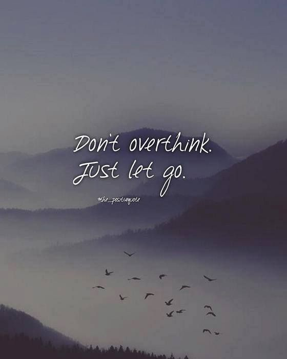 Dont Overthink Just Let It Go Meaning In Hindi Braderva Doceinfo