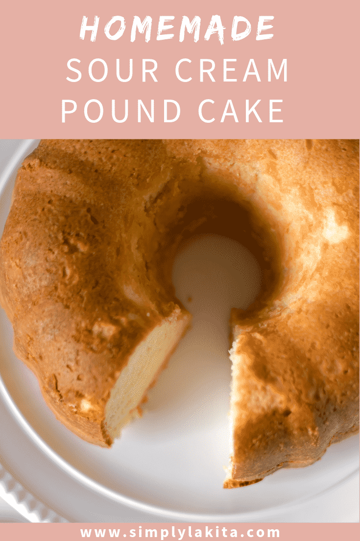 Homemade Sour Cream Pound Cake Recipe Sour Cream Pound Cake Homemade Sour Cream Sour Cream Cake