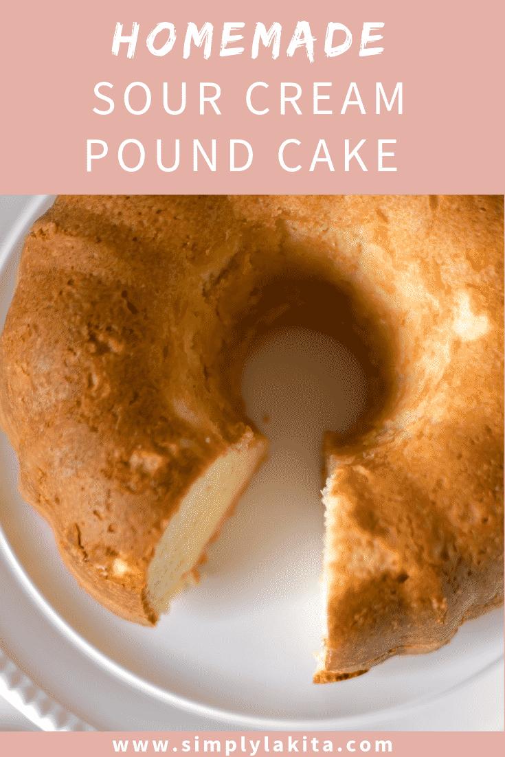 Homemade Sour Cream Pound Cake Recipe With Images Sour Cream Pound Cake Homemade Sour Cream Pound Cake Recipes Easy