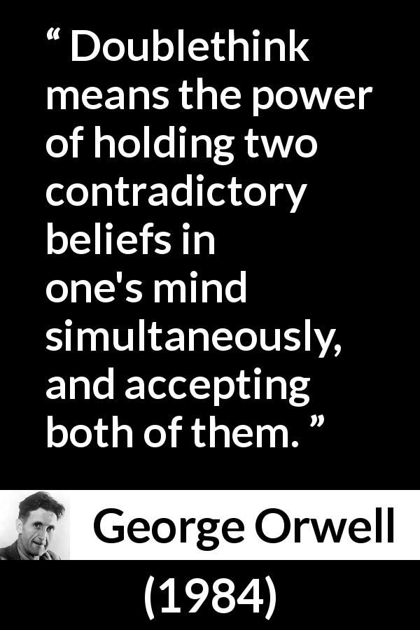 George Orwell Quote About Doublethink From 1984 1949 1984 Book