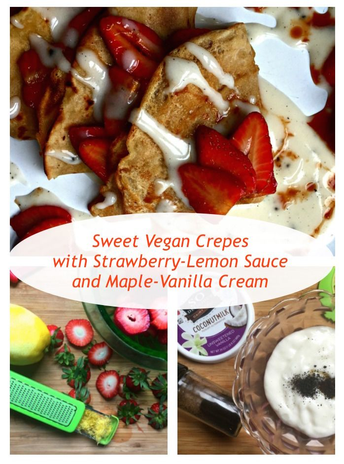 [Recipe] Vegan Crepes with Strawberries and Cream perfect for Mother's Day!   #partnership  @kitchenIQ @sodelicious