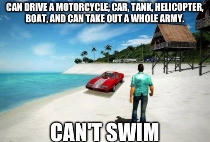 Dude I Can T Swim Seriously Tag Someone To Plays Gta Funny Video Game Memes Gaming Memes Video Game Memes