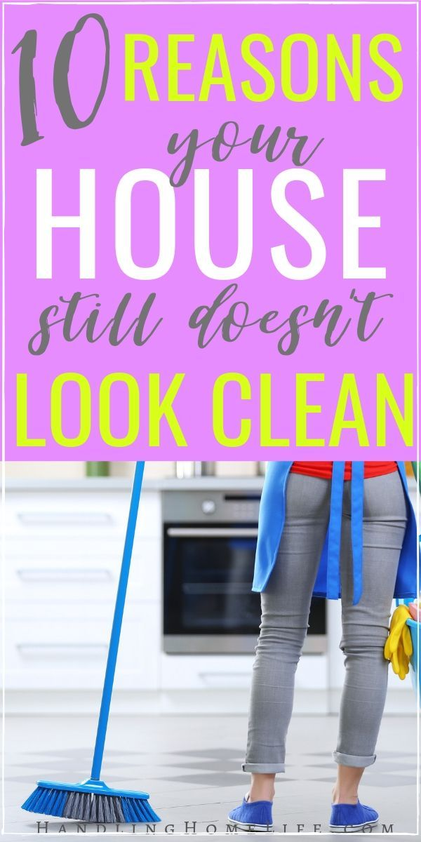 10 Reasons your House STILL doesn't Look Clean images