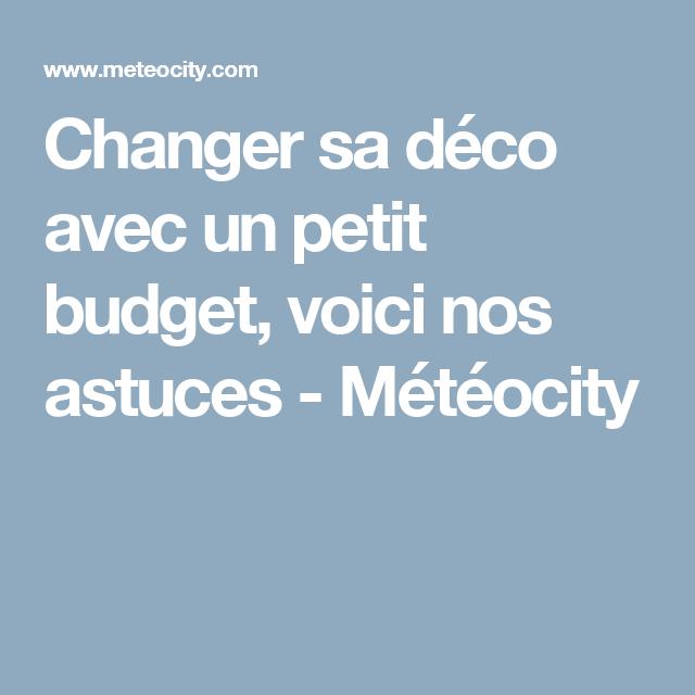 Changer sa déco avec un petit budget, voici nos astuces - Météocity