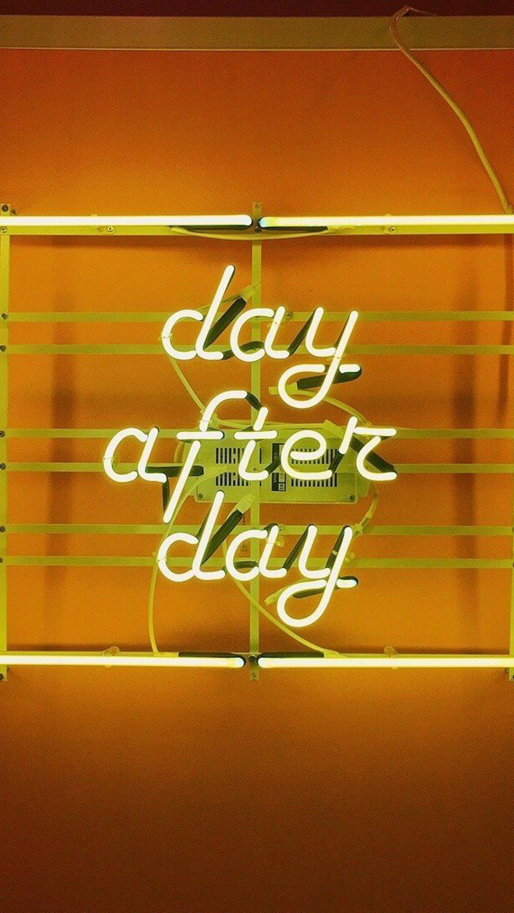 day after day neon sign Instagram quotes captions