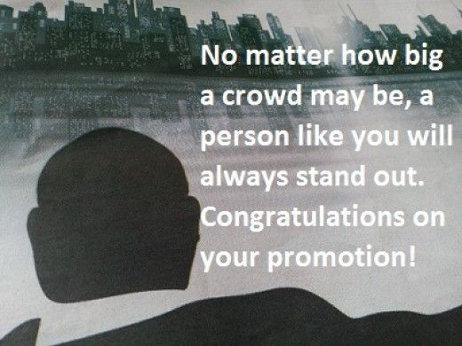 Congratulations message for promotion in job pinterest promotion no matter how big a crowd may be a person like you will always stand out congratulations on your promotion m4hsunfo
