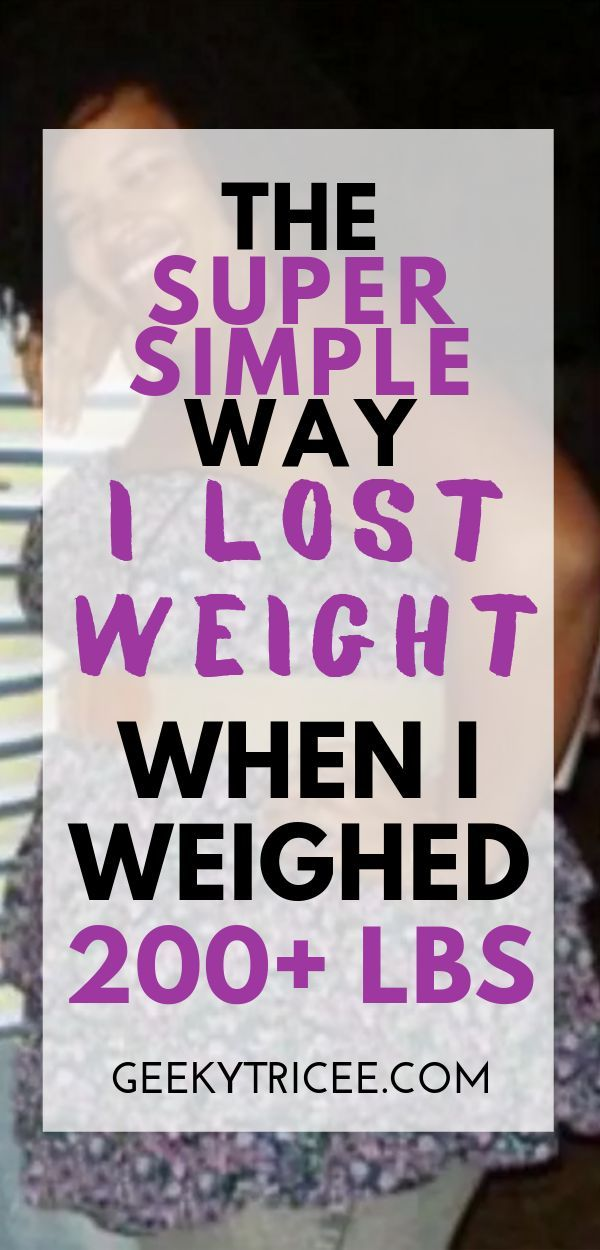 How to simply lose weight if you weigh 200 lbs or more