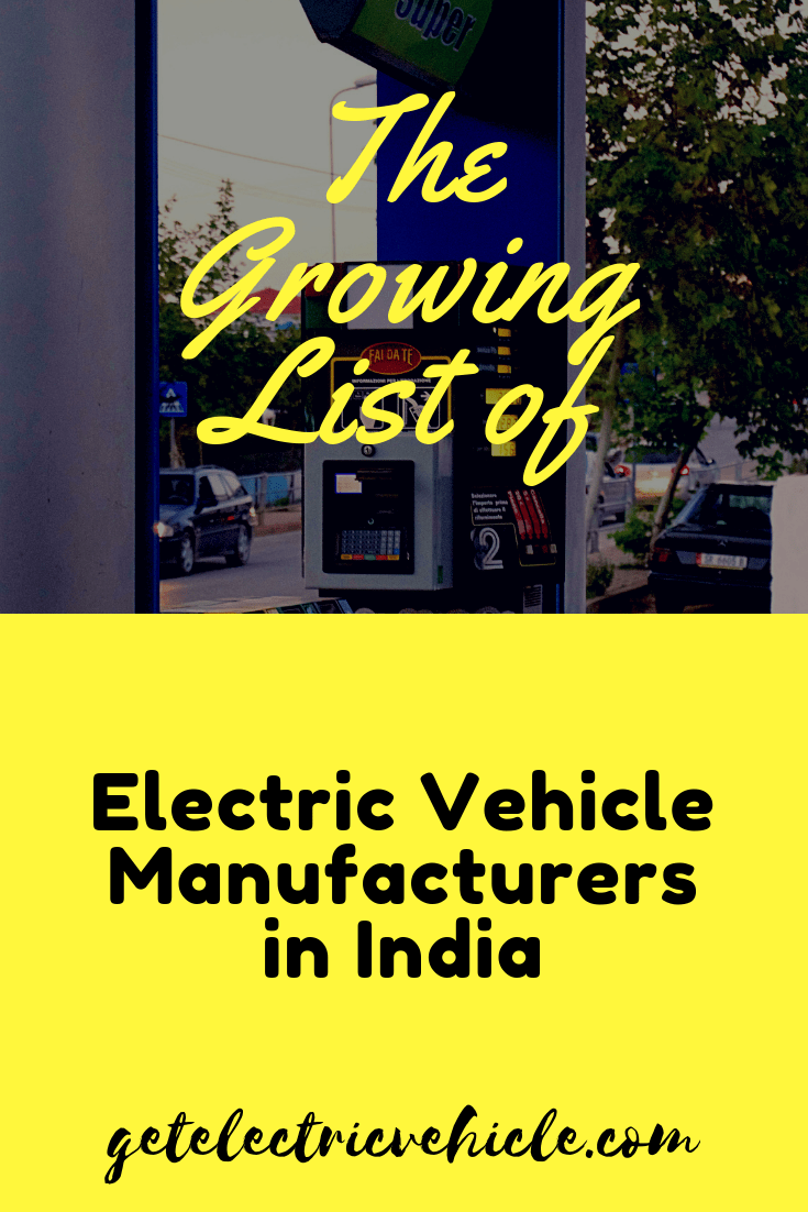 Electric Vehicle Manufacturers in India The growing list