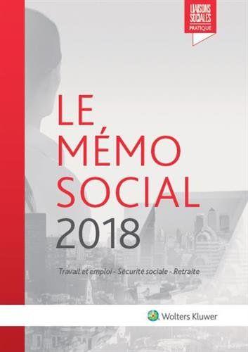 plus de photos 47e01 7b61f Le Mémo Social 2019: Travail et emploi - Sécurité sociale ...
