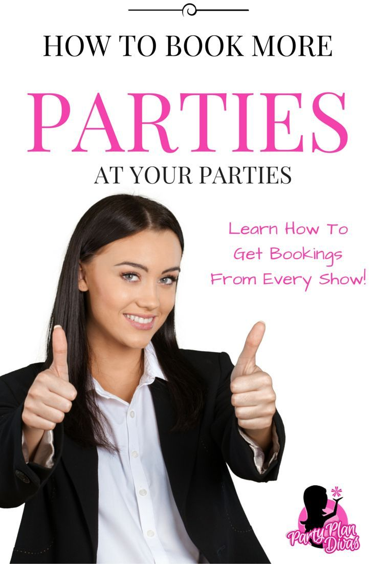 How To Book Home Parties Direct Sales Business And Mary Kay