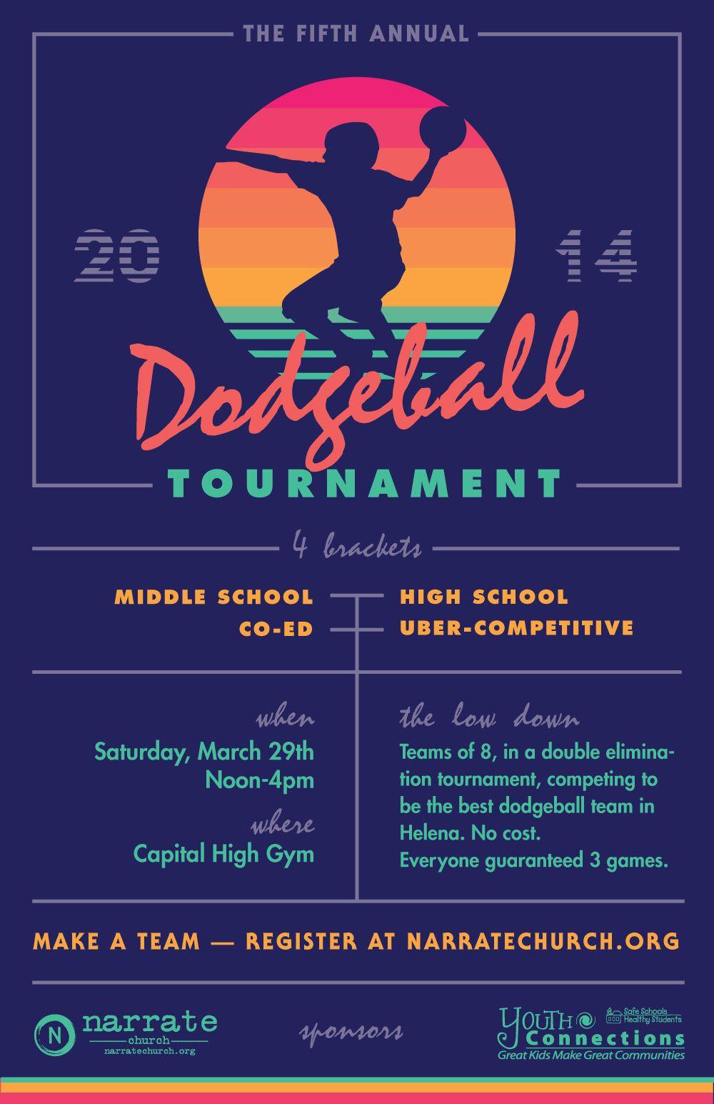 Narrate Dodgeball Poster 2014 Dodgeball Event Poster Design Event Poster