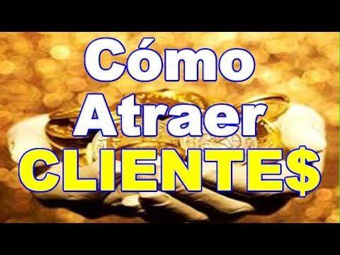 Ritual para atraer clientes y mejorar el negocio mi mejor - Como atraer dinero y buena suerte ...