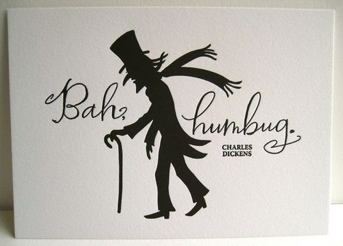 Scrooge Quote By Charles Dickens....I Actually Think Bah Humbug.. A Christmas  Carol ...