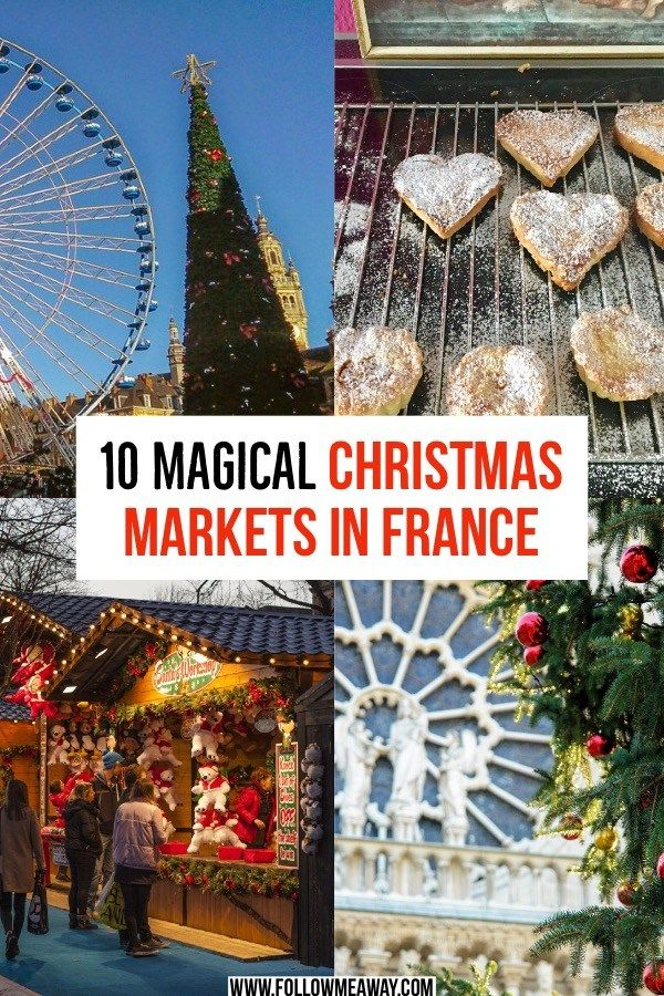 Christmas Markets In Europe 2019.10 Magical Christmas Markets In France You Must See In 2019