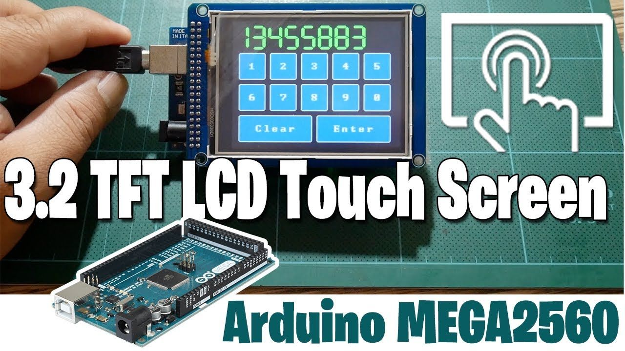 Arduino 32 tft lcd touch screen with arduino mega2560