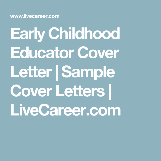 early childhood educator cover letter  with images