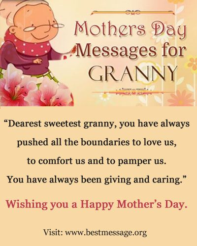 Beautiful Funny Happy Mother S Day Text Messages To Wish Your Granny Sweet Collection Of Happy Mother Day Quotes Happy Mothers Day Messages Mother Day Message
