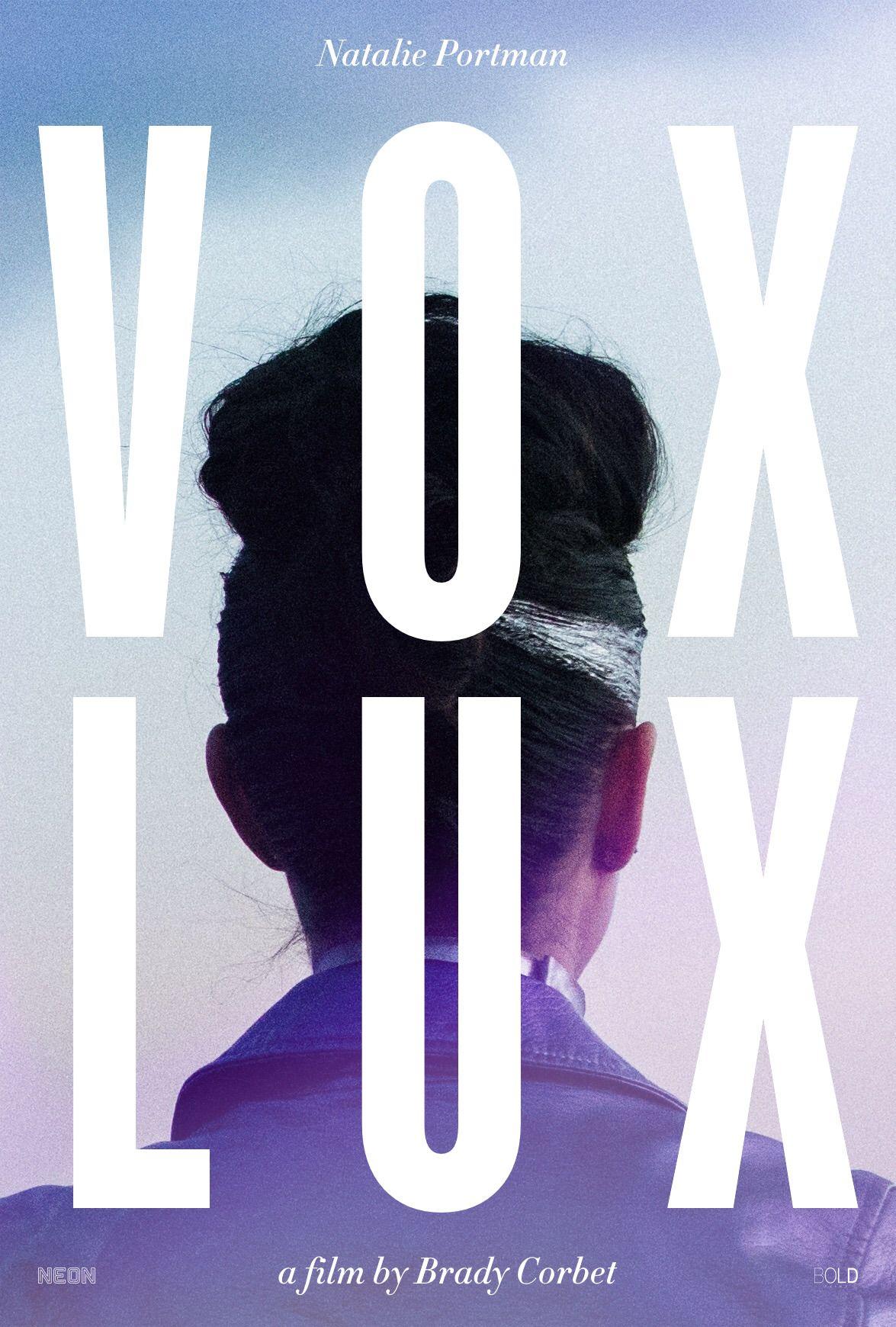 Vox Lux Dir Brady Corbet 2018 Brady Corbet Title Card Vox