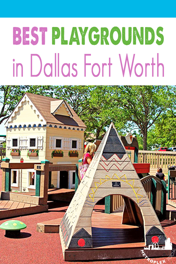 BEST Playgrounds in DFW to Take Your Kids - Metroplex Social   Playground, Dallas  activities, Children park