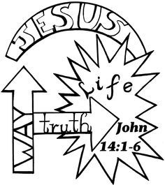 I Am The Way The Truth And The Life Coloring Page Google Search