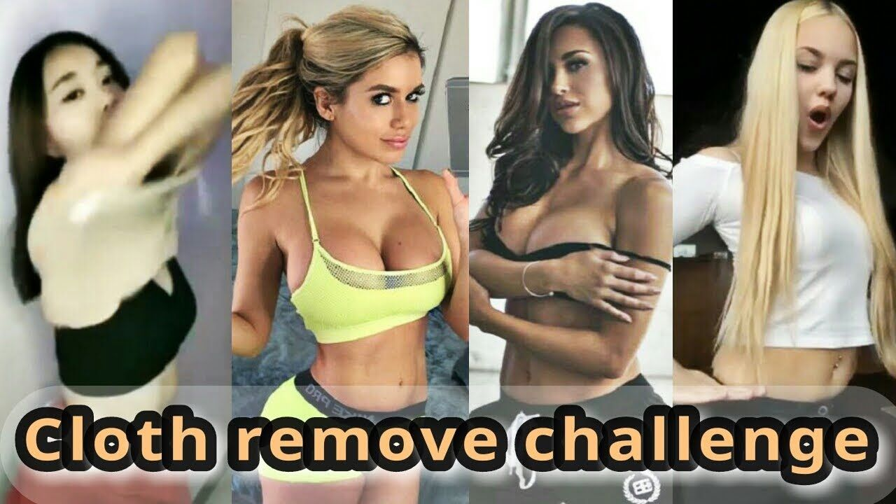 Hot Video Compilation Musically Remove All Cloth Challenge My