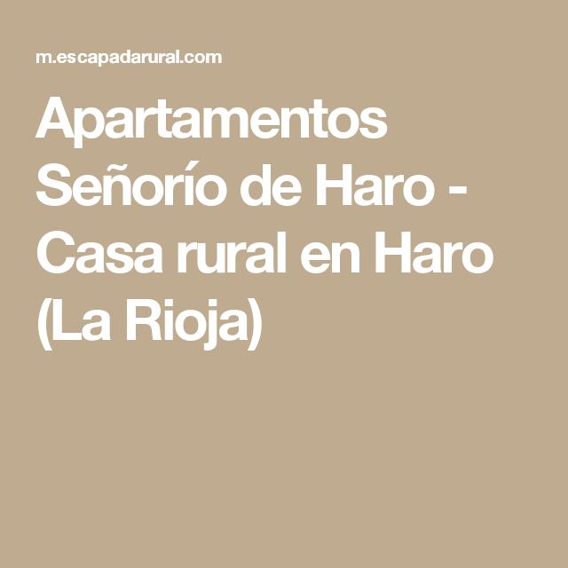 Apartamentos Señorío de Haro - Casa rural en Haro (La Rioja)