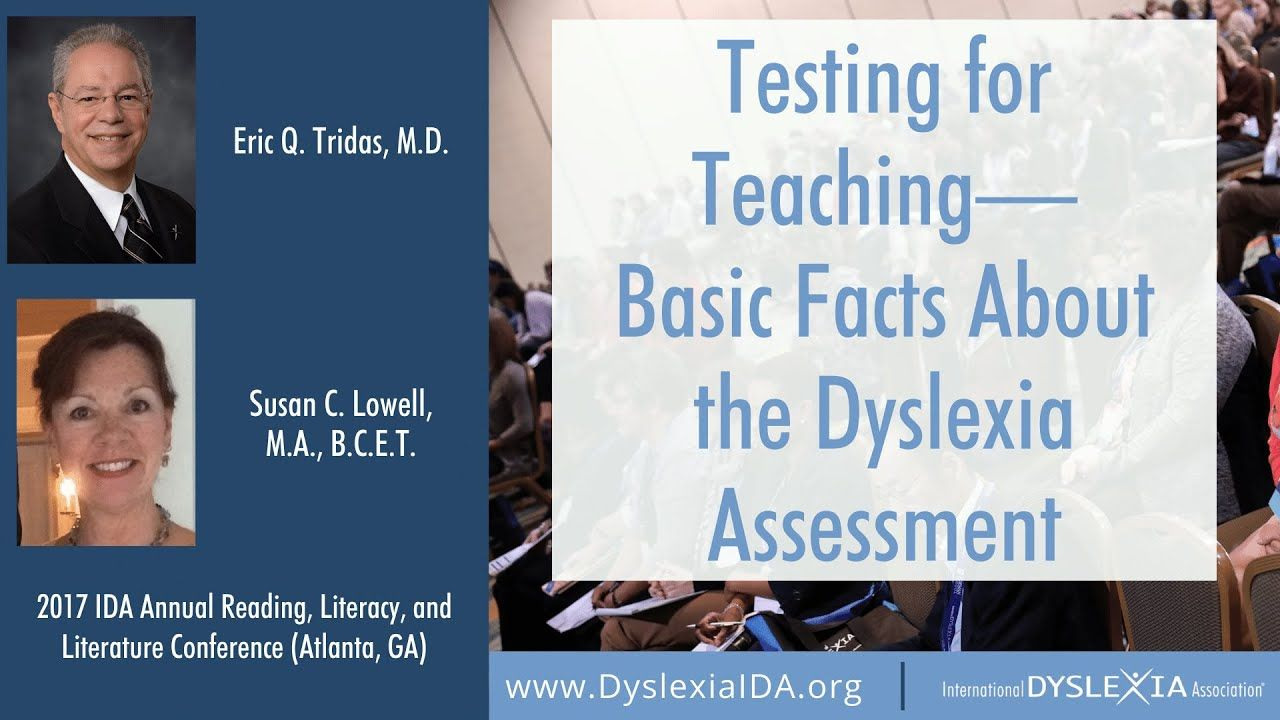 Testing for Teaching— Basic Facts About the Dyslexia