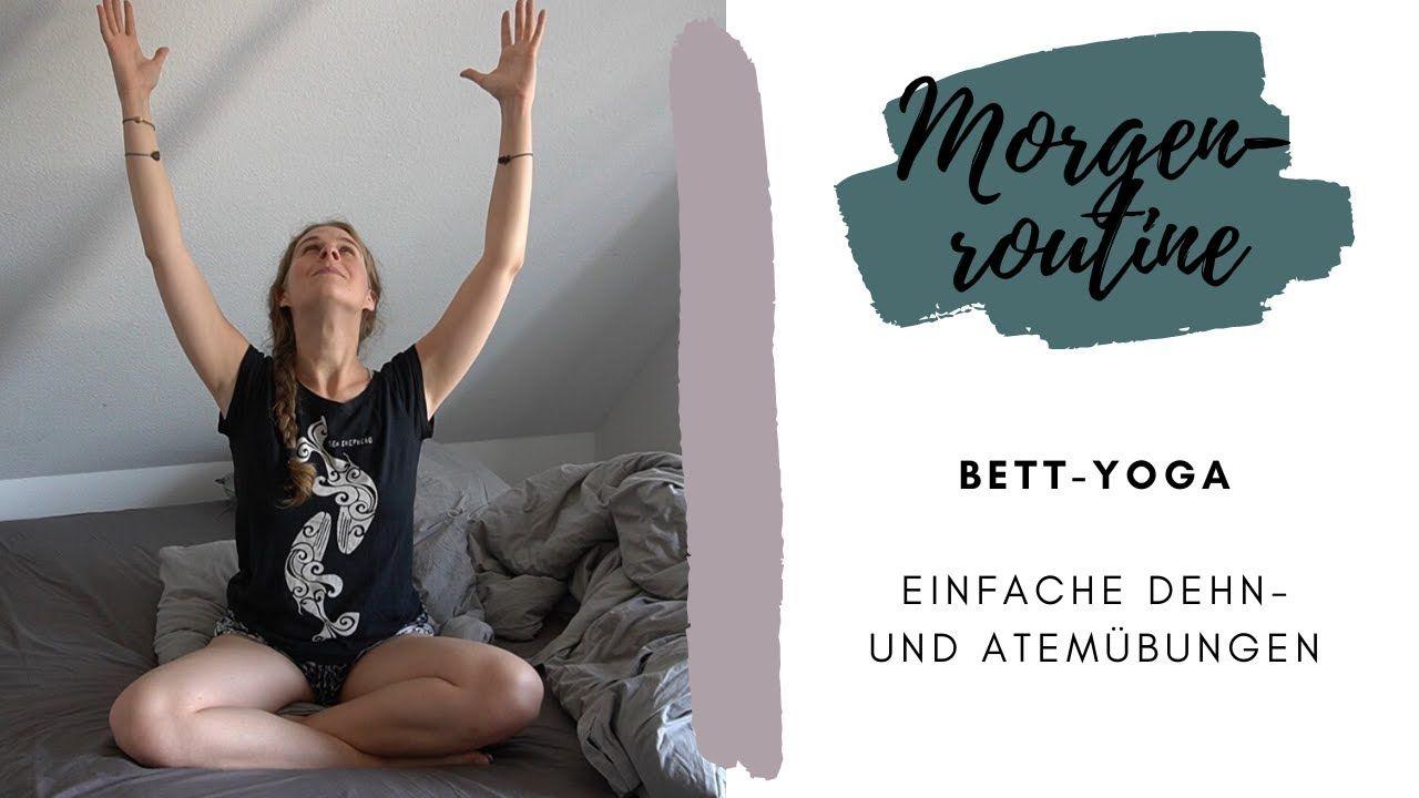 Yoga im Bett: Einfache Dehn- und Atemübungen für deine Morgenroutine