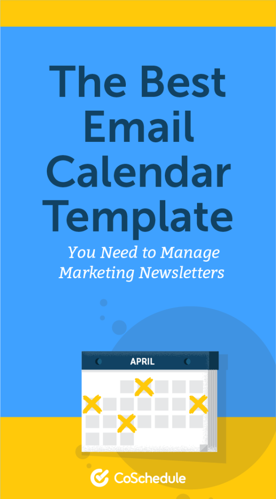 The Email Marketing Calendar Template You Need To Get Organized