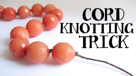 Photo of Cord Knotting Tip – Double and Triple Knots Jewelry Making Quick Tip