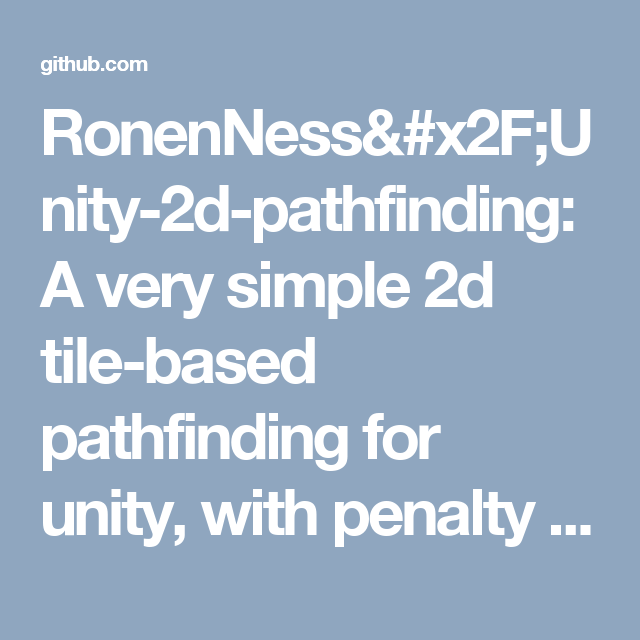RonenNess/Unity-2d-pathfinding: A very simple 2d tile-based