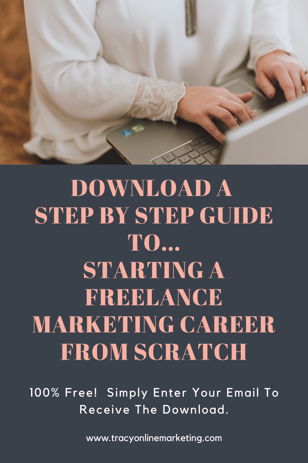 Download a Step by Step Guide To Starting a Freelance Marketing Career From Scratch.