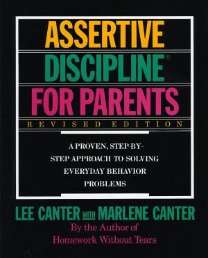 Assertive Discipline For Parents By Lee